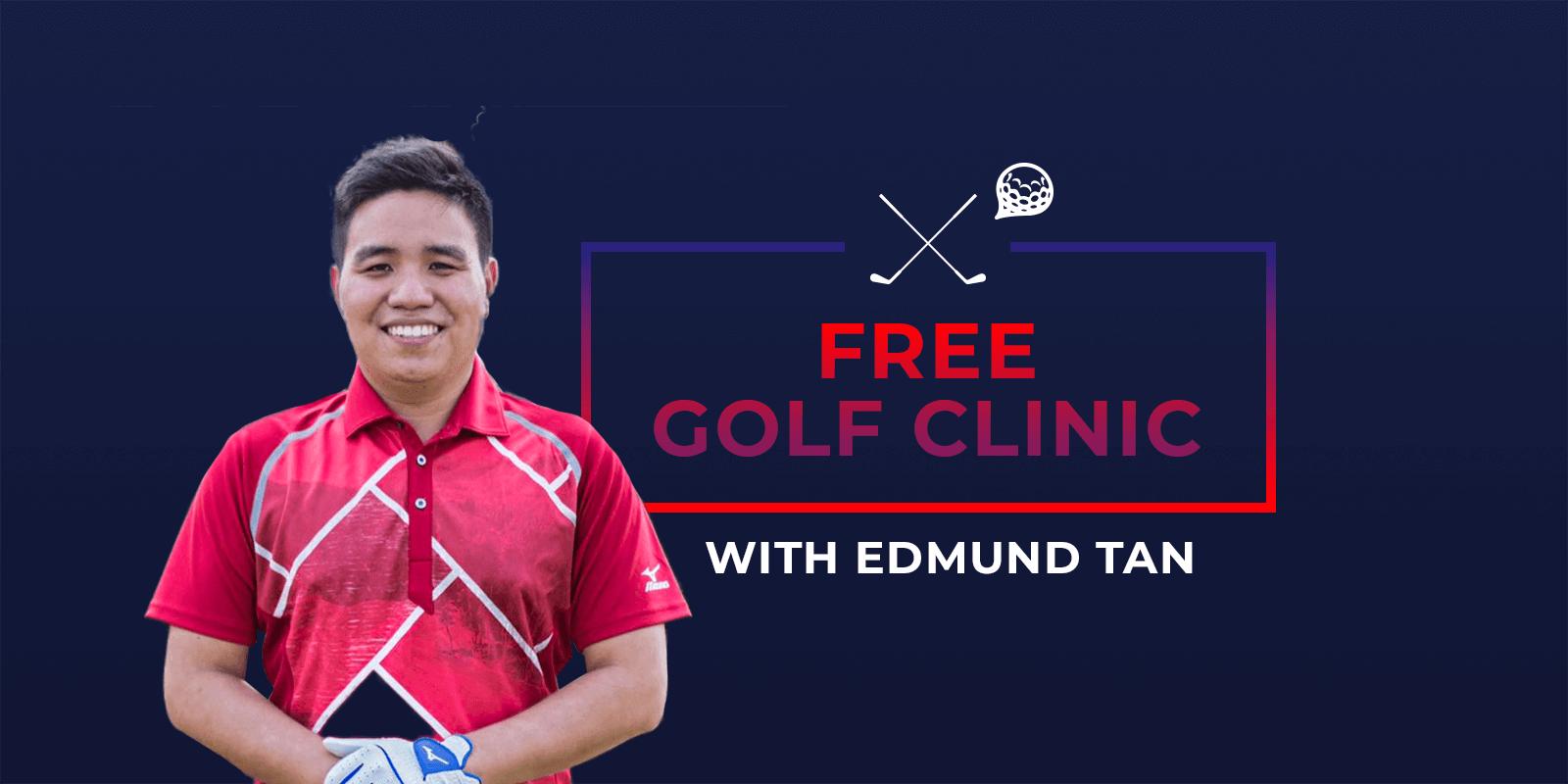 deemples: edmund tan free golf clinic