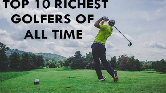 Top 10 Richest Golfers of All Time